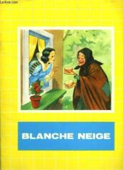 Blanche Neige. - Couverture - Format classique