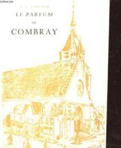 Le Parfum De Combray - Pelerinage A Illiers - Couverture - Format classique