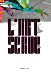 L'Art Se Rue T.1 ; 12 Figures Emergentes Du Street Art Parisien - Couverture - Format classique