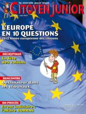 Vente livre :  Citoyen Junior N.31 ; L'Europe En 10 Questions  - Citoyen Junior