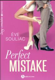 Vente livre :  Perfect mistake  - Souliac Eve