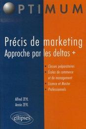 Précis de marketing ; approche par les deltas + - Intérieur - Format classique