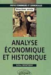 Analyse Economique Et Historique Prepas Economiques Et Commerciales Deuxieme Annee - Intérieur - Format classique