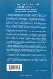 Le Controle Judiciaire Socio-Educatif ; Substitut A La Detention Provisoire Entre Surveillance Et Reinsertion - 4ème de couverture - Format classique