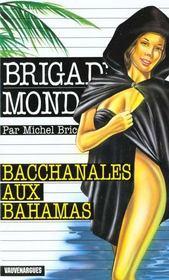 Brigade mondaine t.211 ; bacchanales aux Bahamas - Intérieur - Format classique