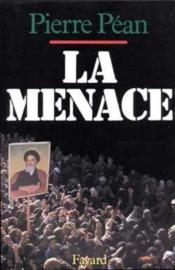 Vente  La menace  - Pierre Pean