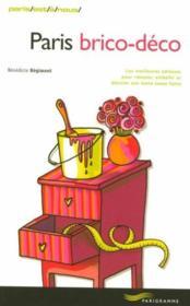 Paris brico-déco (édition 2007) - Couverture - Format classique