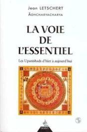 La Voie De L'Essentiel - Couverture - Format classique