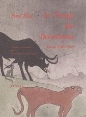 Le temps des inventions ; lettres, 1903-1905 - Intérieur - Format classique
