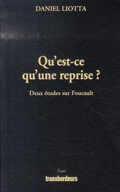 Qu'Est-Ce Qu'Une Reprise ? Deux Etudes Sur Foucault - Intérieur - Format classique