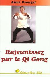 Rajeunissez par le qi gong - Intérieur - Format classique