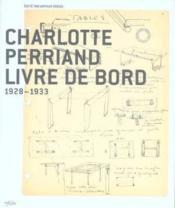 Charlotte Perriand Livre De Bord 1928-33 - Couverture - Format classique