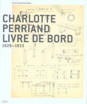 Charlotte Perriand Livre De Bord 1928-33 - Intérieur - Format classique