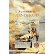A La Recherche De Jean Durand - Couverture - Format classique