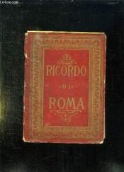 Ricordo Di Roma. - Couverture - Format classique
