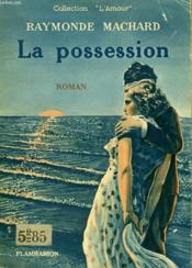 La Possession. Collection : L'Amour N° 2 - Couverture - Format classique