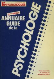 ANNUAIRE GUIDE DE LA PSYCHOLOGIE. 2e EDITION. - Couverture - Format classique