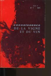 Connaissance De La Vigne Et Du Vin N° 1. Tome 5. - Couverture - Format classique