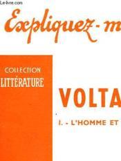 Voltaire - I - L'Homme Et Les Idees - Couverture - Format classique