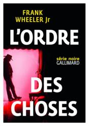 L'ordre des choses  - Frank Wheeler Jr