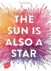 Vente livre :  The sun is also a star  - Nicola Yoon