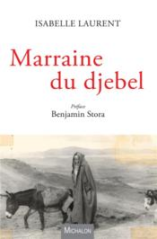 Vente  Marraine du djebel  - Isabelle Laurent