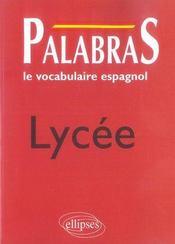 Palabras ; le vocabulaire espagnol ; lycée - Intérieur - Format classique