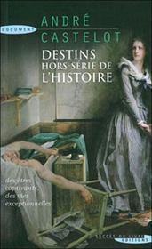 Destins hors-serie de l'histoire - Intérieur - Format classique