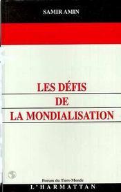 Les Defis De La Mondialisation - Intérieur - Format classique