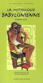 La mythologie babylonnienne - Intérieur - Format classique