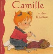 Camille va chez le docteur - Couverture - Format classique