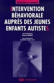 Intervention béhaviorale auprès des jeunes enfants autistes - Couverture - Format classique