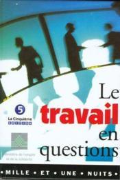 Le Travail En Questions - Couverture - Format classique
