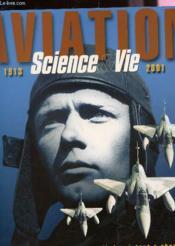 Coffret Aviation 1913-2001 ; Science Et Vie Temoin Du Siecle Ou Tout A Change - Couverture - Format classique