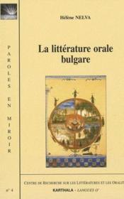 La littérature orale bulgare - Couverture - Format classique