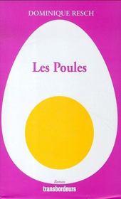 Les Poules - Intérieur - Format classique
