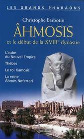 Ahmosis et le début de la XVIII dynastie - Intérieur - Format classique