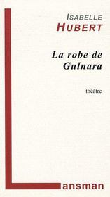 La robe de Gulnara - Couverture - Format classique