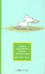 Shola des villes, shola des champs - Intérieur - Format classique
