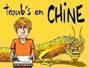 Troub'S En Chine - Couverture - Format classique
