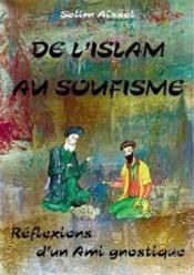 De L'Islam Au Soufisme - Couverture - Format classique