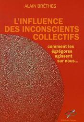 L'influence des inconscients collectifs - Intérieur - Format classique