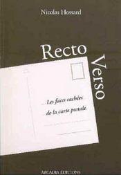 Recto Verso. Les Faces Cachees De La Carte Postale - Intérieur - Format classique
