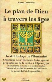 Le plan de Dieu à travers les âges - Couverture - Format classique