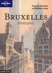 Bruxelles ; itineraires – Francois Schuiten, Francois Schuiten et Christine Coste