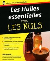 Les huiles essentielles pour les nuls - Couverture - Format classique