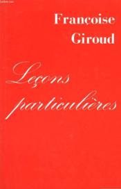 Lecons Particulieres. - Couverture - Format classique