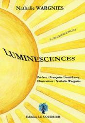 Vente livre :  Luminescences  - Nathalie Wargnies