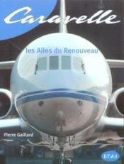 Caravelle, Les Ailes Du Renouveau - Couverture - Format classique