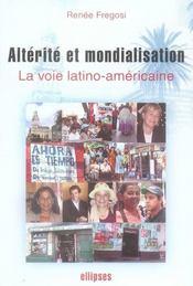 Altérité et mondialisation ; la voie latino-américaine - Intérieur - Format classique